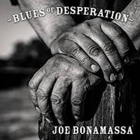 Joe Bonamassa: Blues of Desperation Album Review