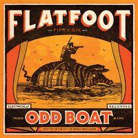 Flatfoot 56: Odd Boat